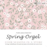 BGM CD 著作権フリー 店内 音楽 春のオルゴール -Four seasons in a store-(4095)|whitebgm