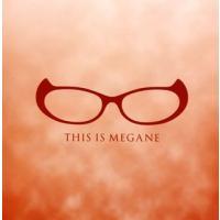 4116051764(CTPR-2004) THIS IS MEGANE((一社)福井県眼鏡協会 公...
