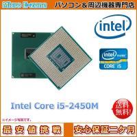 中古商品 第二世代Intelプロセッサー Core i5-2450M-2.5GHz 64bit 3M...