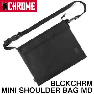 サコッシュ CHROME クローム BLCKCHRM MINI SHOULDER BAG MD ブラックカラム ミニ ショルダーバッグ|2m50cm