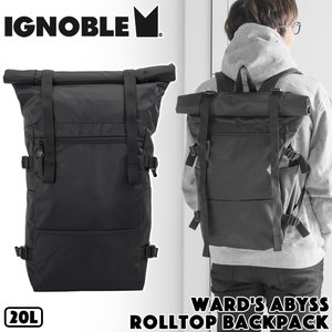 IGNOBLE イグノーブル Ward's Abyss Rolltop Backpack バックパック|2m50cm