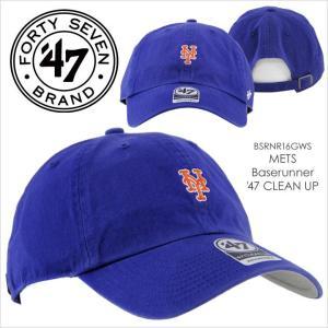 キャップ メンズ 47 Brand METS Baserunner '47 CLEAN UP - BSRNR16GWS フォーティセブンブランド NEW YORK ニューヨーク メッツ コットン 定番 ベーシック シン|3direct