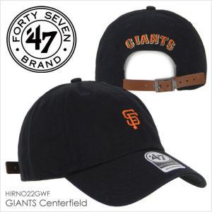 キャップ メンズ 47 Brand GIANTS Centerfield '47 CLEAN UP - HIRNO22GWF フォーティセブンブランド サンフランシスコジャイアンツ ミニロゴ コットン ストリー|3direct