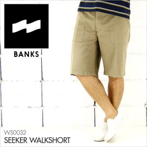 BANKS バンクス ハーフパンツ メンズ SEEKER WALKSHORT [WS0032]  チノパン チノショーツ カジュアル シンプル サーフ 膝上丈 16 2016|3direct