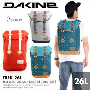 リュック メンズ DAKINE TREK 26L - AF237091 - AF237-091 ダカイン バックパック バッグ 新作 日本正規販売店 STREET PACKS|3direct