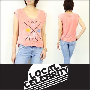 LOCAL CELEBRITY / ローカルセレブリティー Tシャツ LAWLESS MUSCLE TEE|3direct