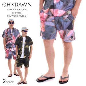 OH DAWN ハーフパンツ メンズ FLOWER SHORTS OMSP1838 2018春夏 ピンク/グリーン/フラワーパターン S/M/L|3direct