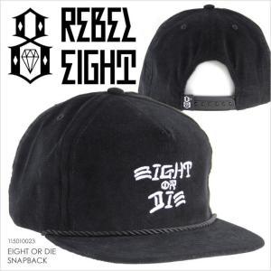 キャップ メンズ REBEL8 EIGHT OR DIE SNAPBACK - 115010023 レベルエイト レベル8 スナップバックキャップ ロゴ イラスト ブラック ストリート 帽子 2017 17 春|3direct