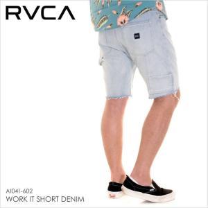 RVCA ショーツ メンズ WORK IT SHORT DENIM AI041602 AI041-602 2018春夏 ウォッシュインディゴ 28/30/32/34|3direct