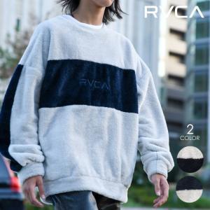 RVCA ルーカ トレーナー メンズ SHERPA CREW 2020秋冬|3direct