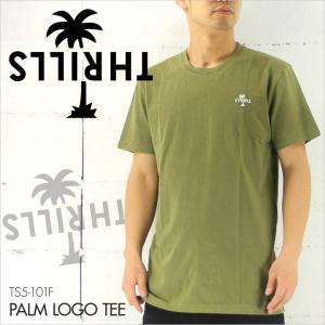 THRILLS スリルズ Tシャツ PARM LOGO TEE [TS5-101F] / メンズ パームツリー ロゴ 半袖 S/S TEE アーミーグリーン ワンポイント サーフ 2016 16 / 日本正規取扱|3direct