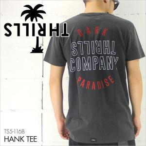 THRILLS スリルズ Tシャツ HANK TEE [TS5-116B] / メンズ ロゴ ウォッシュ 半袖 S/S TEE ブラック バックプリント サーフ 2016 16 / 日本正規取扱い店|3direct