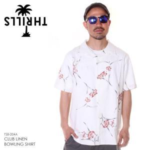 SALE セール THRILLS シャツ メンズ CLUB LINEN BOWLING SHIRT - TS8-204A 2019春夏|3direct