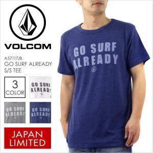 Tシャツ メンズ VOLCOM GO SURF ALREADY S/S TEE - A3511704 日本企画 JAPAN LIMITED ボルコム ロゴ ヘザー 杢 サーフ ブルー グレー ホワイト 半袖 2017 17 春|3direct