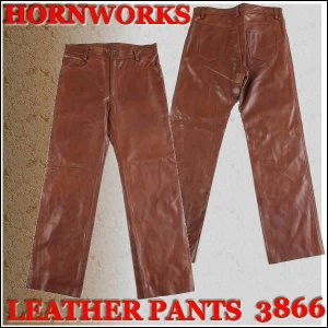 HORN WORKS 高品質天然牛革(BUFFALO)バッファロー ホーンワークス 革 パンツ レザーパンツ LEATHER PANTS  3866(ブラウン) BROWN BUFFALO|3love