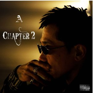 【A】Chapter 2 チャプター2 HIP HOP RAP CD ヒップ ホップ ラップ 葛藤  挑戦  哀愁  浪漫 人間の感情が交差する 全14曲の物語|54tide