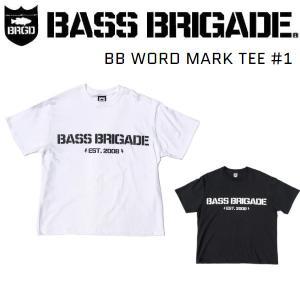 バスブリゲード BASS BRIGADE BB WORD MARK TEE #1 Tシャツ 半袖 アウトドア フィッシング 釣り|54tide