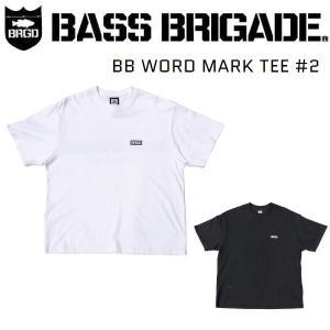バスブリゲード BASS BRIGADE BB WORD MARK TEE #2 Tシャツ 半袖 アウトドア フィッシング 釣り|54tide