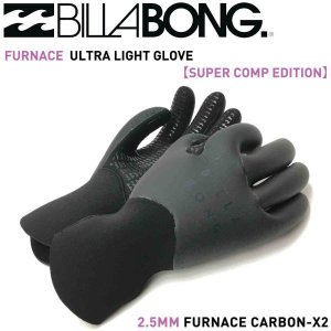 ビラボン BILLABONG サーフグローブ サーフィン WINTERGLOVE 2.5mm S・M FURNACE ULTRA LIGHT GLOVE SUPER COMP EDITION