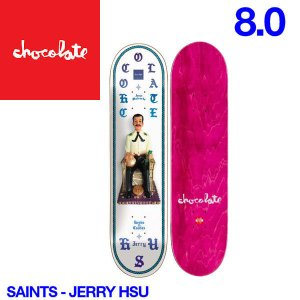 Chocolate チョコレート Saints デッキ 8インチ スケートボード スケボー 板 J.H|54tide