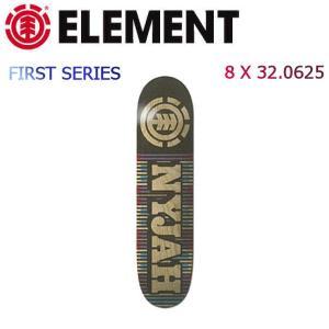 エレメント FIRST SERIES Nyjah 1st Phase ナイジャ スケートボードデッキ スケボー 8×32.0625 ELEMENT|54tide