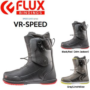 フラックス FLUX メンズ スノーブーツ スノーボード スノボー 靴 26.5cm・27.0cm・27.5cm 2カラー VR-SPEED John Jackson|54tide