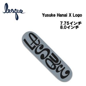 レスケ LESQUE Yusuke Hanai × Logo 花井祐介 コラボデッキ スケートボード  スケート デッキ SKATE DECK SK8 スケボー 板 54tide