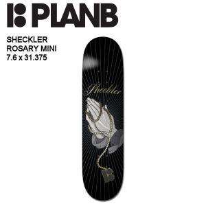 【PLAN B】 プランビー SHECKLER ROSARY MINI デッキ 板 スケートボード 7.6インチ|54tide