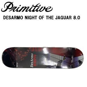 プリミティブ Primitive Desarmo Night Of The Jaguar DECK Wade Desarmo スケートボード 板 単品 正規品|54tide