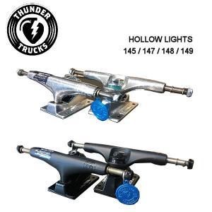 サンダートラックス THUNDER TRUCKS トラック 中空キングピン 中空アクスル スケートボード スケボー 145,147,148,149(2個1セット)HOLLOW LIGHTS 54tide