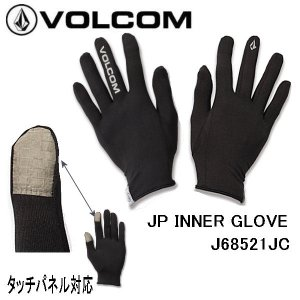 VOLCOM ボルコム 2020-2021 JP INNER GLOVE メンズ インナーグローブ グローブ J68521JC 五本指 手袋 スノーボード スノボ スキー スノー 【正規品】|54tide