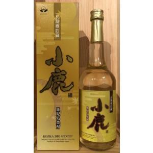 【小鹿酒造】長期樽貯蔵 小鹿 720ml |5chisousyouten