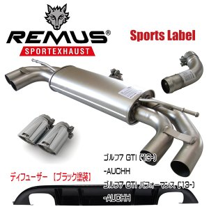 REMUS SPORTS LABEL EXHAUST GOLF7 GTI/GTI パフォーマンス/ブラックディフューザー/955113 1500/955213 0000/0046 55S/952401 HES|6degrees