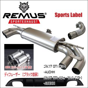 REMUS SPORTS LABEL EXHAUST GOLF7 GTI/GTI パフォーマンス/ブラックディフューザー/955113 1500/955213 0000/0046 83C/952401 HES|6degrees
