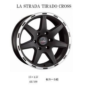 『ホイール4本セット』LA STRADA TIRADO CROSS 15×4.5J 4H/100 軽カー全般 マットブラックリムポリッシュ ラ・ストラーダ・ティラード・クロス ハスラー N-BOX|6degrees