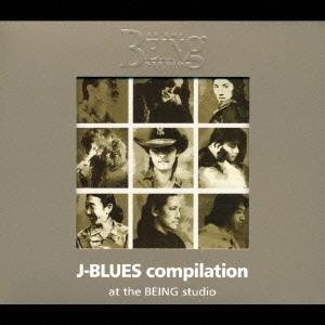 J-BLUES compilation at the BEING studioの商品画像|ナビ