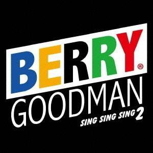 ベリーグッドマン/Sing Sing Sing 2の商品画像|ナビ