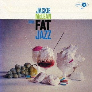 ジャッキー・マクリーン/ファット・ジャズの商品画像 ナビ