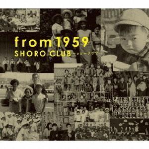 ショローCLUB/from 1959の商品画像|ナビ