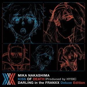 中島美嘉/KISS OF DEATH(Produced by HYDE) ダーリン・イン・ザ・フランキス Deluxe Editionの商品画像|ナビ