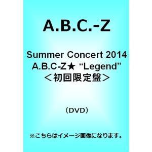 A.B.C-Z/Summer Concert 2014 A.B.C-Z★