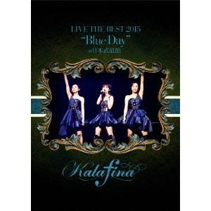 Kalafina/Kalafina LIVE THE BEST 2015