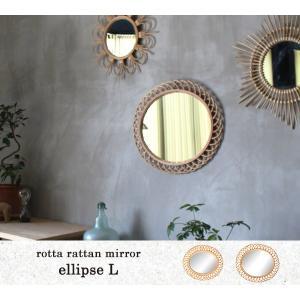 ロッタ ラタン ミラー エリプス L rotta rattan mirror ellipse L|a-depeche