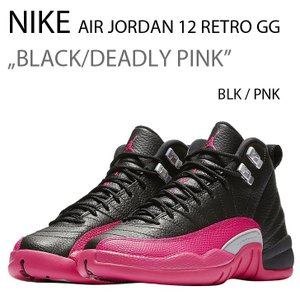 NIKE AIR JORDAN 12 RETRO GG BLACK/DEADLY PINK ジョーダン 12 510815-026|a-dot
