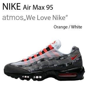 NIKE Air Max 95 We Love Nike エ...