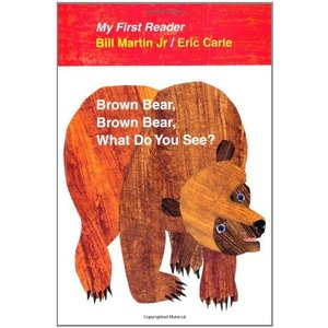 Brown Bear, Brown Bear, What Do You See? My First ...