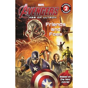 Marvel's Avengers: Age of Ultron: Friends and Foes...
