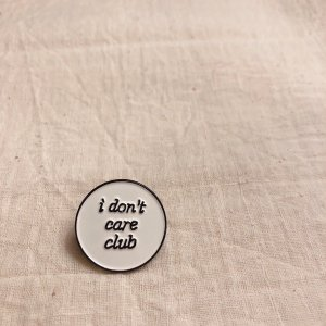 TOPANGA Accessory ピンブローチ I don't care club|abracadabra