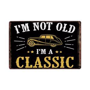 I'M NOT OLD I'M A CLASSIC メタルデザイン メタルプレート ワークショップやガレージ看板 サインボード 30×20cm afterparts-co-jp