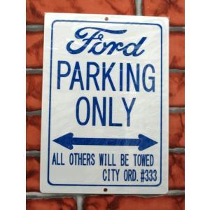 パーキングサイン【FORD PARKING ONLY】 フォードパーキングボード★ネコポス発送可能★|aicamu